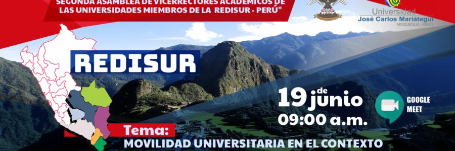 """SEGUNDA ASAMBLEA DE VICE RECTORES ACADÉMICOS DE LAS UNIVERSIDADES MIEMBROS DE LA REDISUR – PERÚ"""""""